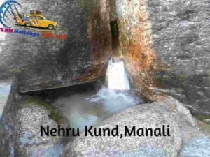 Nehru-Kund-Places-to-visit-in-manali