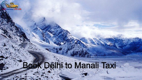 delhi to manali taxi for Shimla Manali Tour Package