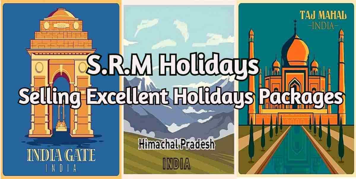 Travel agents in delhi- SRM Holidays Private Limited